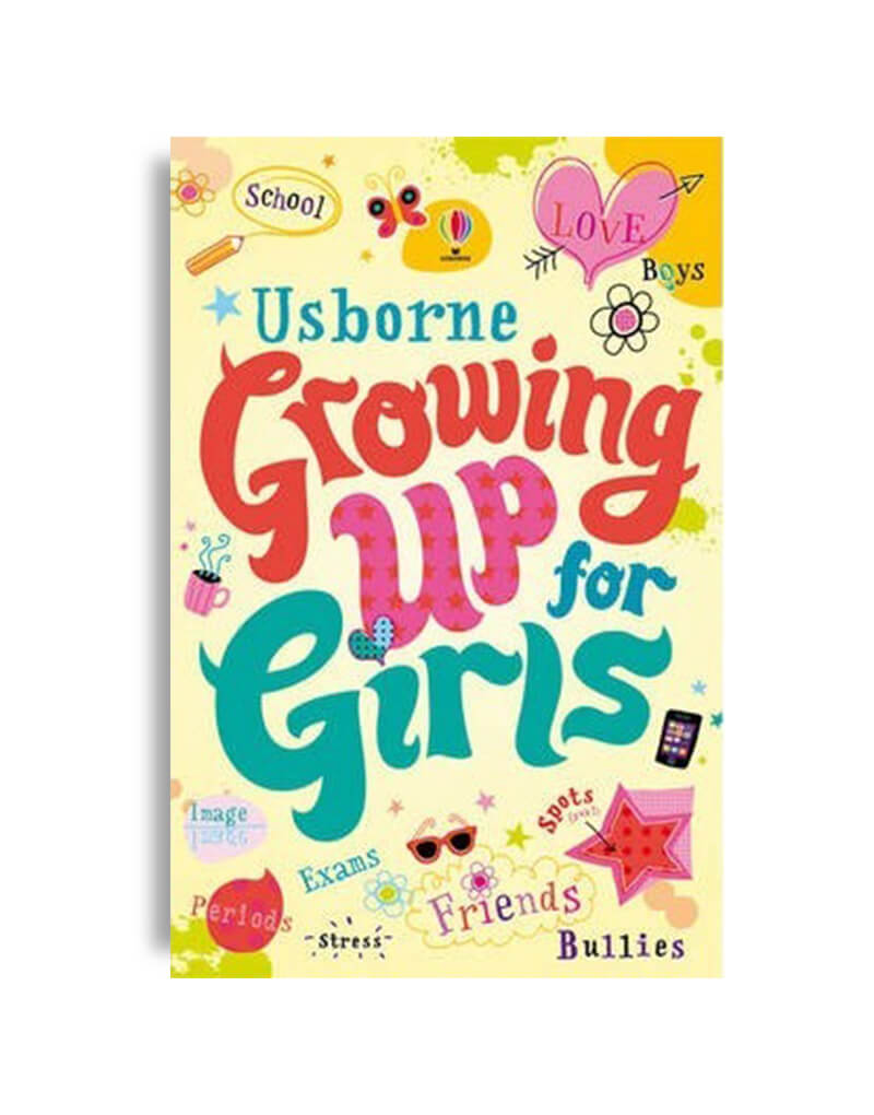 Growing up. For Girls
